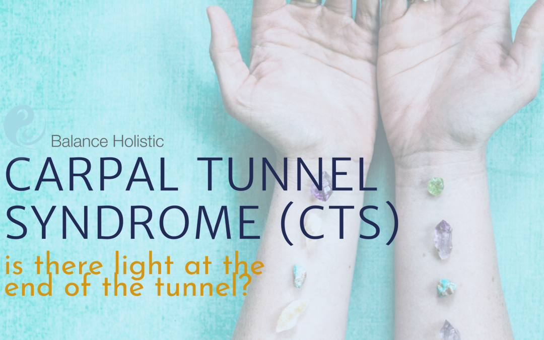 CARPAL TUNNEL SYNDROME (CTS) – LIGHT AT THE END?